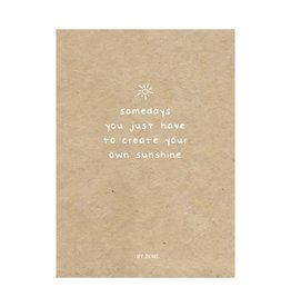 By romi By romi kaart a6 Someday you just have to create your own sunshine kraft