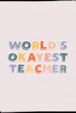kaart Blanche Kaart Blanche: kaart a6 + envelop world's okayest teacher