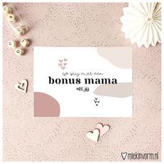 Miek in vorm kaart a6 miek in vorm:  zo blij met een bonus mama als jij