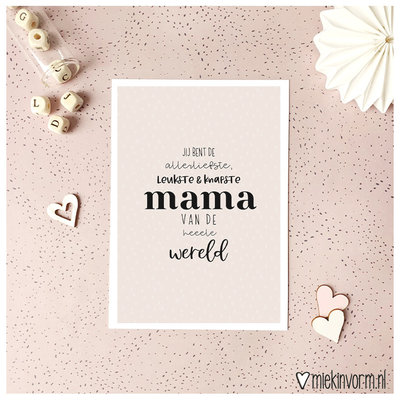 Miek in vorm kaart a6 miek in vorm:  jij bent de allerliefste, leukste & knapste mama ...