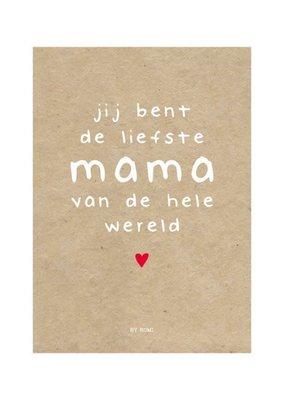 By romi Moederdag / Kaart / Jij bent de liefste mama van de hele wereld