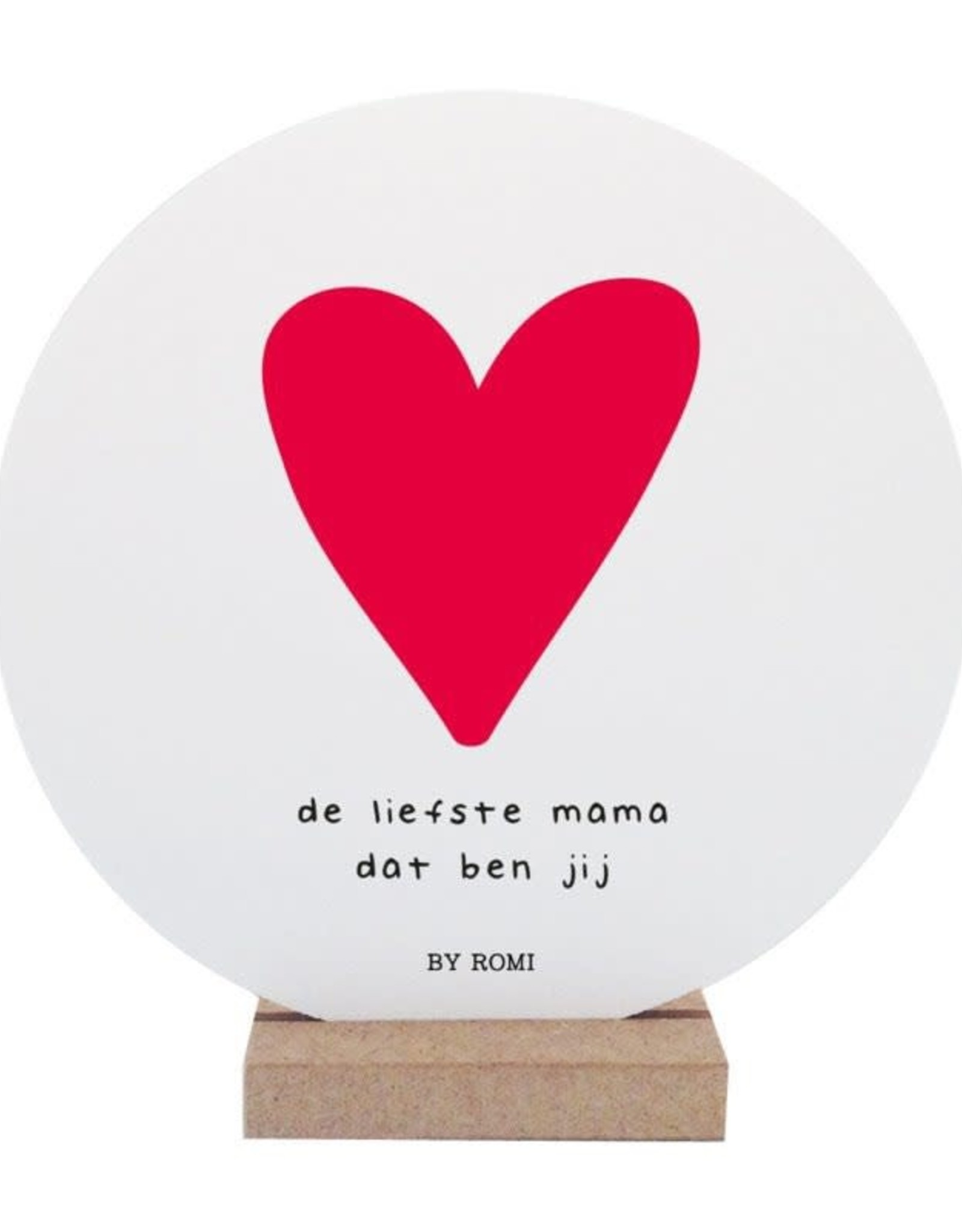 By romi Moederdag / Wooncirkel / De liefste mama dat ben jij