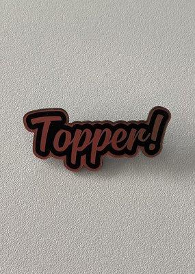 Printpraat: pin - topper
