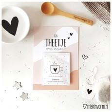 Miek in vorm Miek in vorm Ansichtkaart + theezakje    Een theetje doen samen?