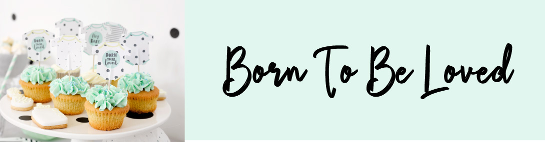 Born To Be Loved geboorte versiering
