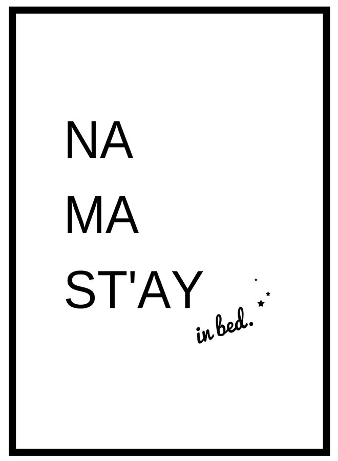 Na Ma Stay in Bed