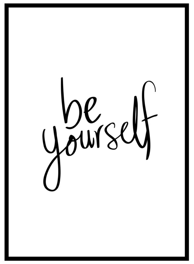 Poster met Quote Be Yourself