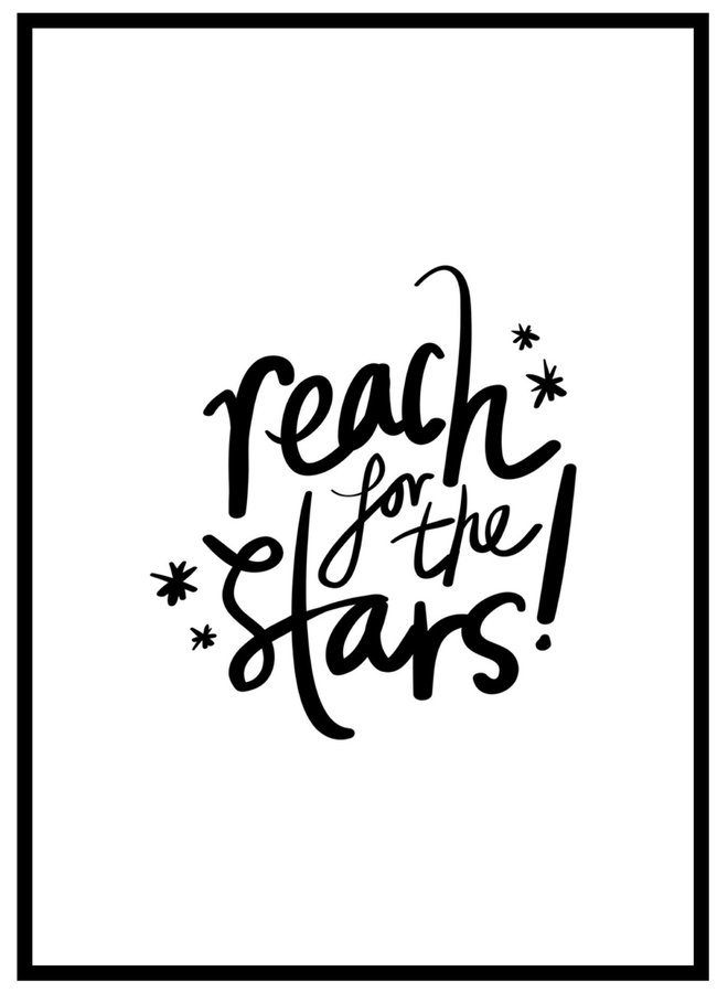 Poster met Quote Reach For The Stars