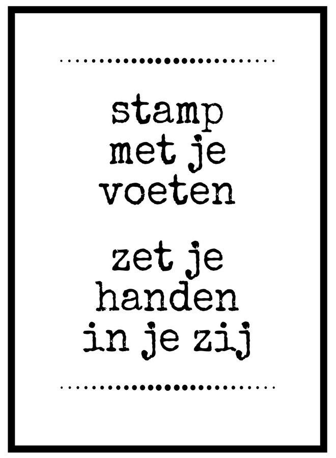 Stamp met je voeten quote poster