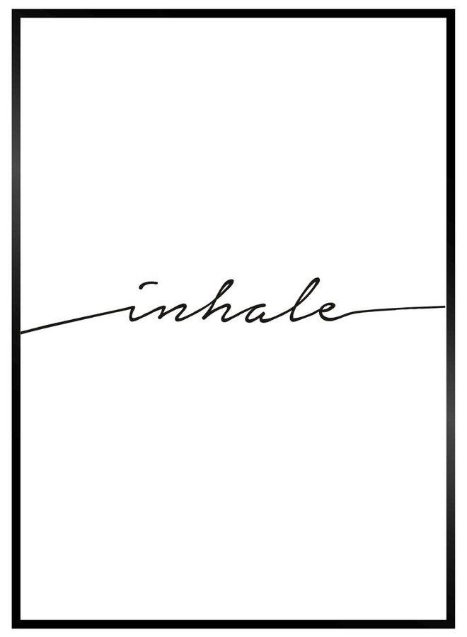 Poster met tekst Inhale
