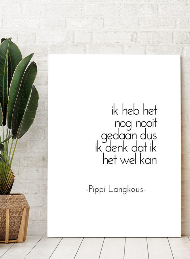 Pippi Langkous Quote Poster