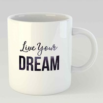 Live your dream L