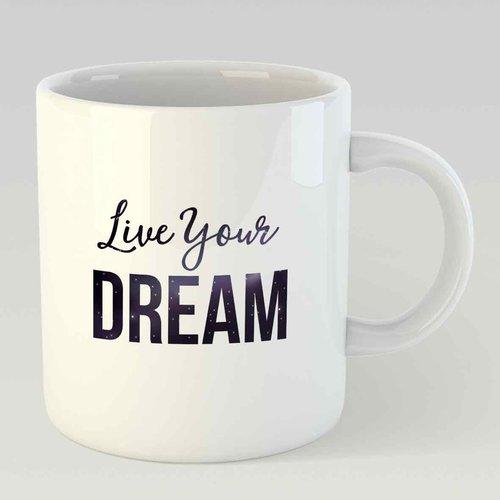 Live your dream L