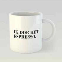 Ik doe het espresso. M