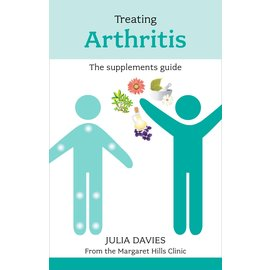 Margaret Hills Treating Arthritis The Supplements Guide - Julia Davies