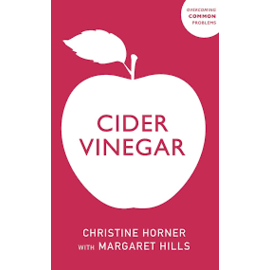 Margaret Hills Cider Vinegar by Christine Horner and Margaret Hills