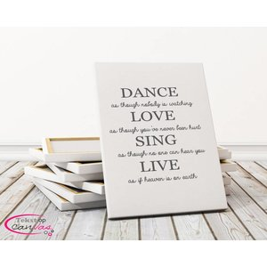 Tekst op canvas Dance Love Sing Live
