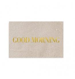 "Tafelgut Kaart ""Good morning"""
