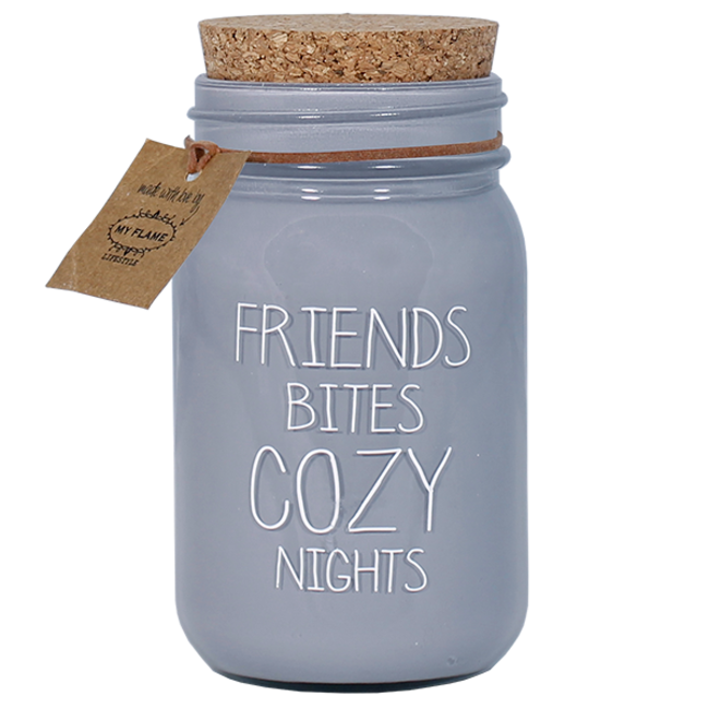 My flame | Friends bites cozy nights