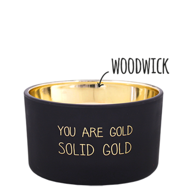 My Flame    You are solid gold