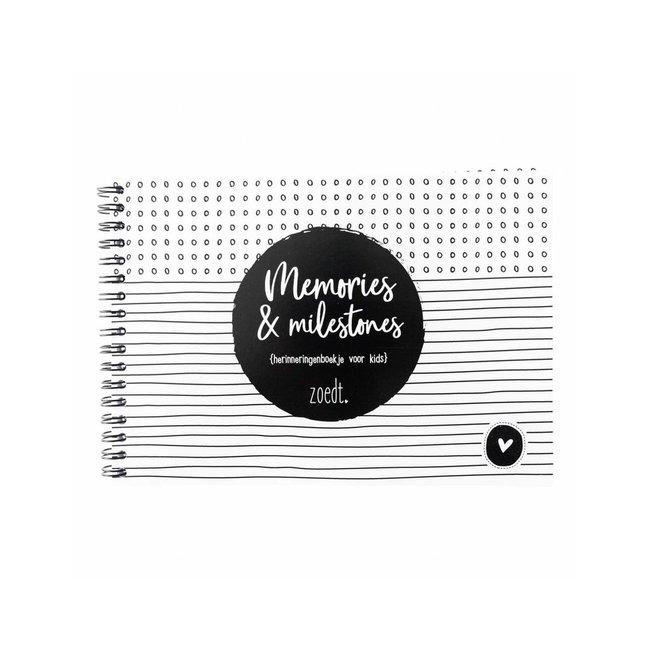 Zoedt Memories & Milestones