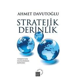 Ahmet Davutoğlu Stratejik Derinlik