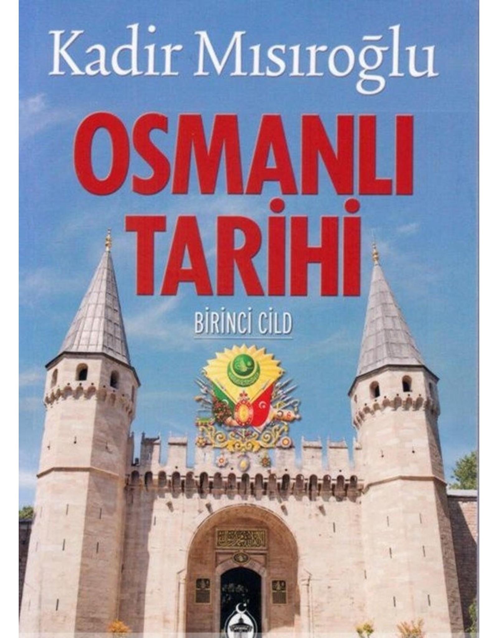 Kadir Mısıroğlu Osmanlı Tarihi 1.Cilt