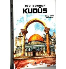 Zekeriya Kurşun 100 Soruda Kudüs