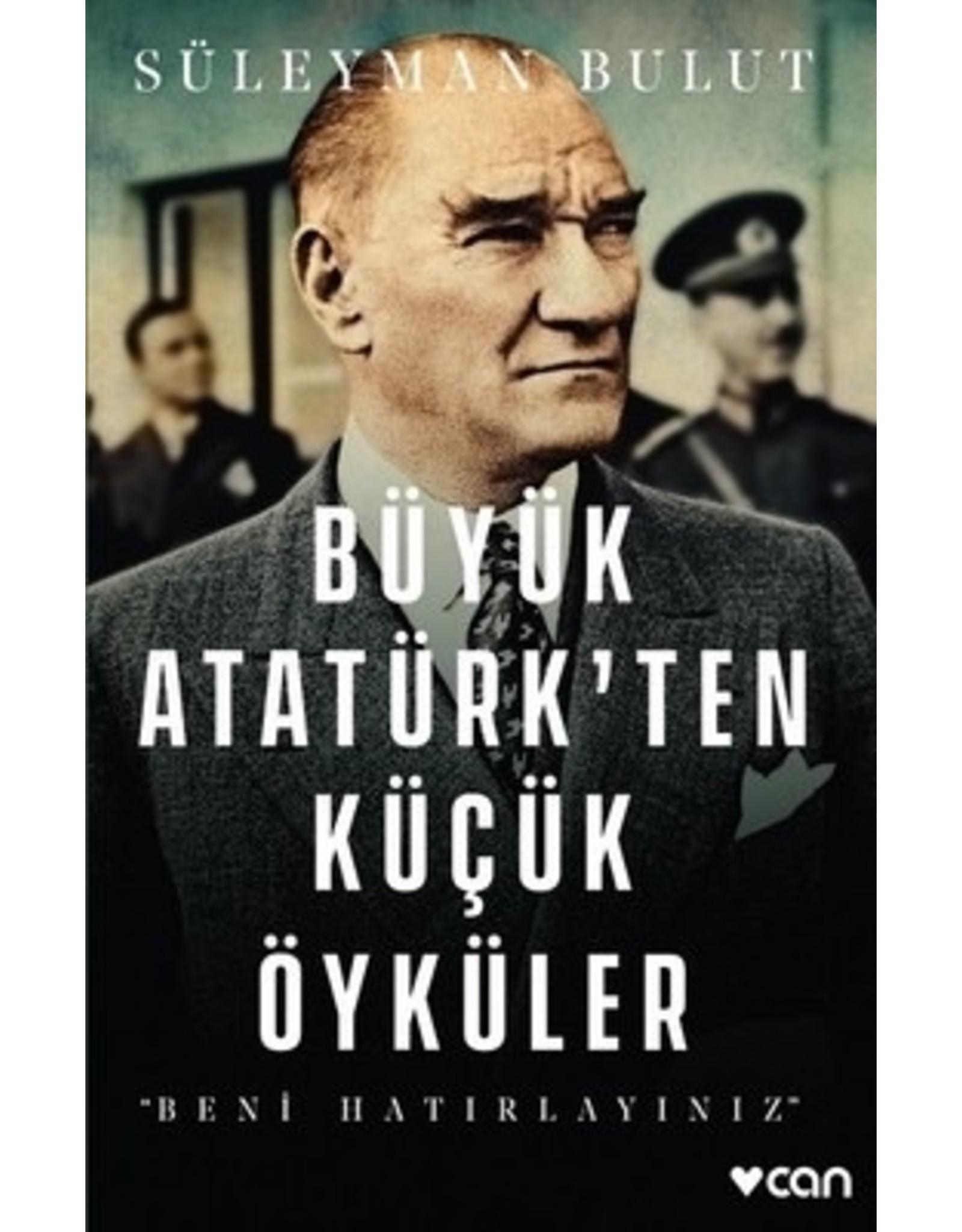 Süleyman Bulut Büyük Atatürk'ten Küçük Öyküler