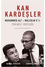 Johnny Smith Kan Kardeşler Muhammed Ali ve Malcolm X'in Tehlikeli Dostluğu