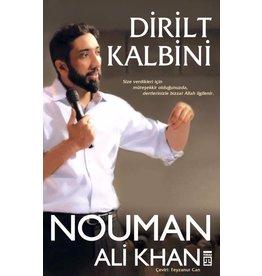 Nouman Ali Khan Dirilt Kalbini