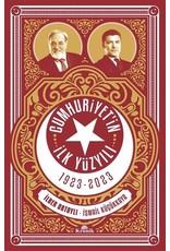 İlber Ortaylı Cumhuriyet'in İlk Yüzyılı (1923-2023)