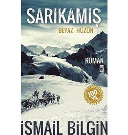 Ismail Bilgin Sarıkamış/Beyaz Hüzün