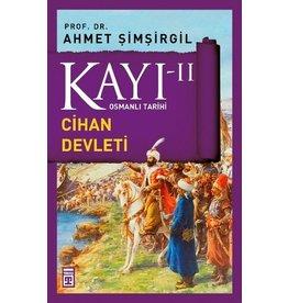 Ahmet Şimşirgil Kayı 2 - Osmanlı Tarihi / Cihan Devleti