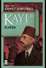 Ahmet Şimşirgil Kayı 11 - Osmanlı Tarihi / Elveda