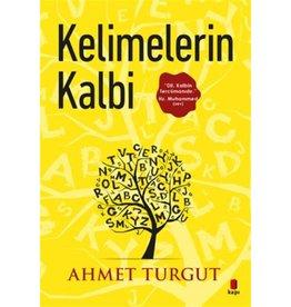Ahmet Turgut Kelimelerin Kalbi