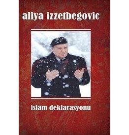 Aliya İzzetbegoviç İslam Deklarasyonu