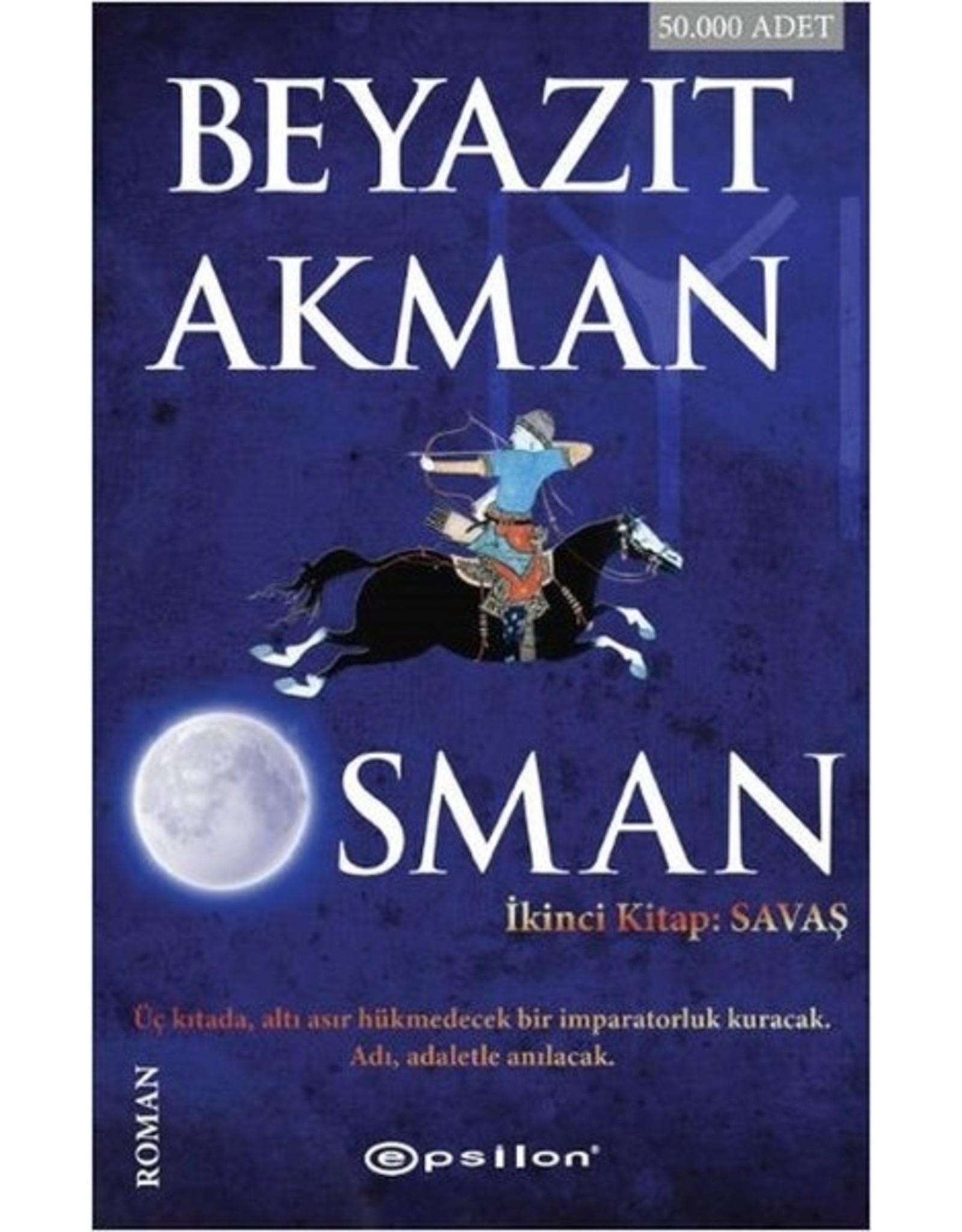 Beyazıt Akman Osman / İkinci Kitap: Savaş