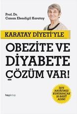 Canan Efendigil Karatay Karatay Diyeti'yle Obezite ve Diyabete Çözüm Var!