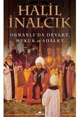 Halil İnalcık Osmanlı'da Devlet, Hukuk ve Adalet