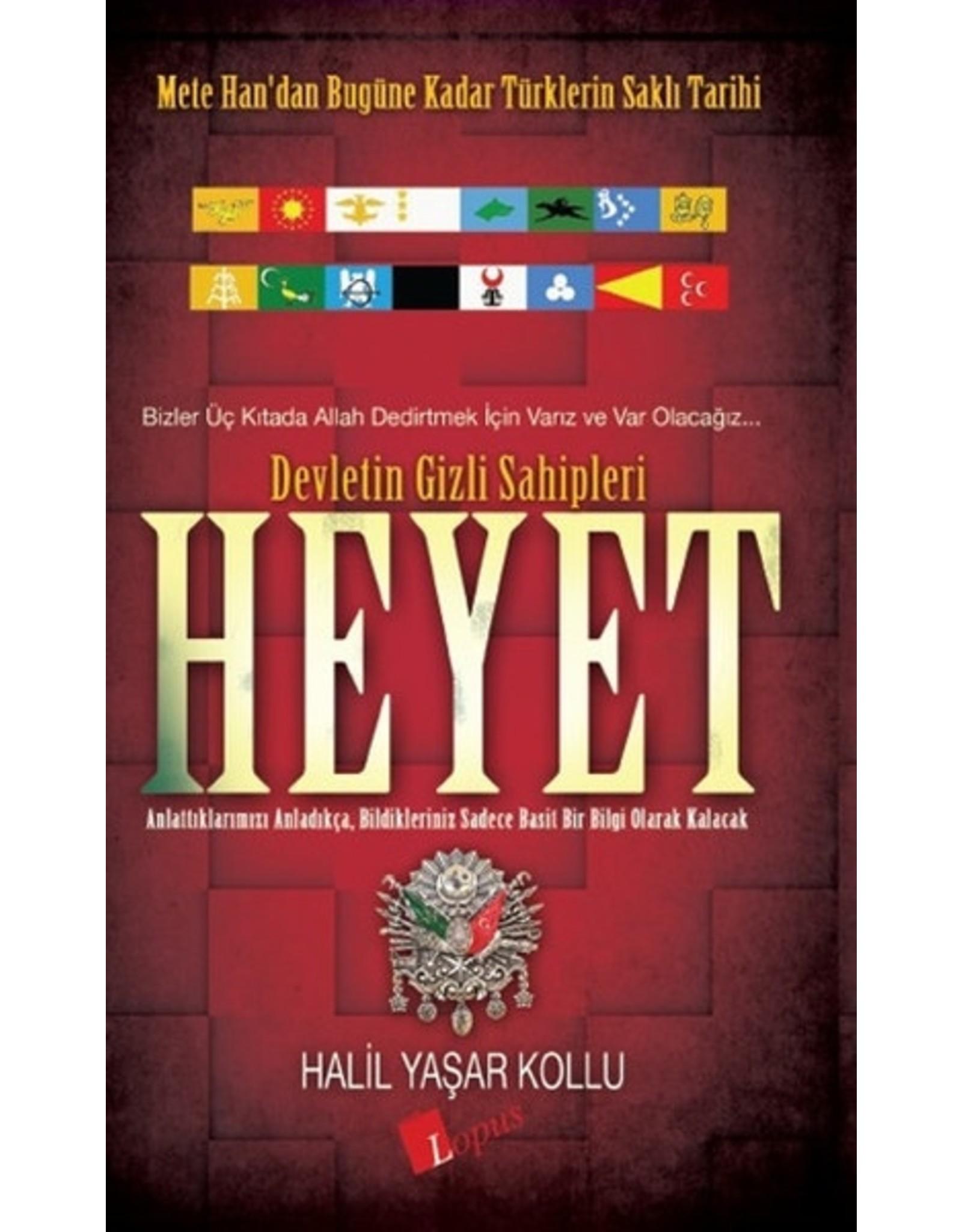 Halil Yaşar Kollu Heyet 1 / Devletin Gizli Sahipleri