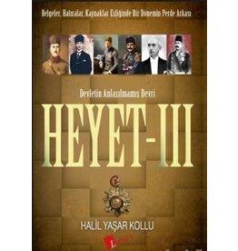 Halil Yaşar Kollu Heyet 3 / Devletin Anlaşılmamış Devri