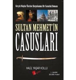 Halil Yaşar Kollu Sultan Mehmet'in Casusları