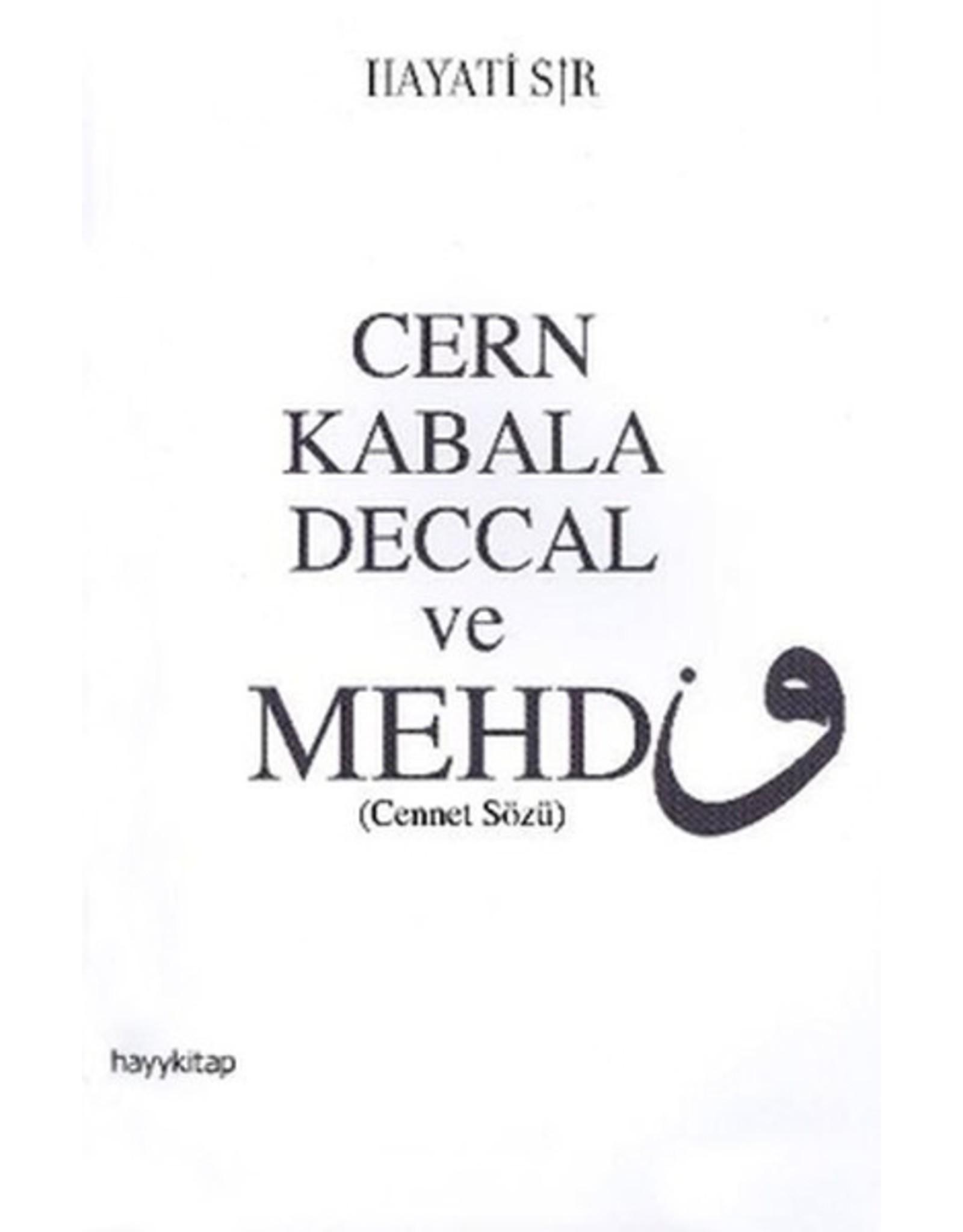 Hayati Sır Cern Kabala Deccal ve Mehdi (Cennet Sözü)