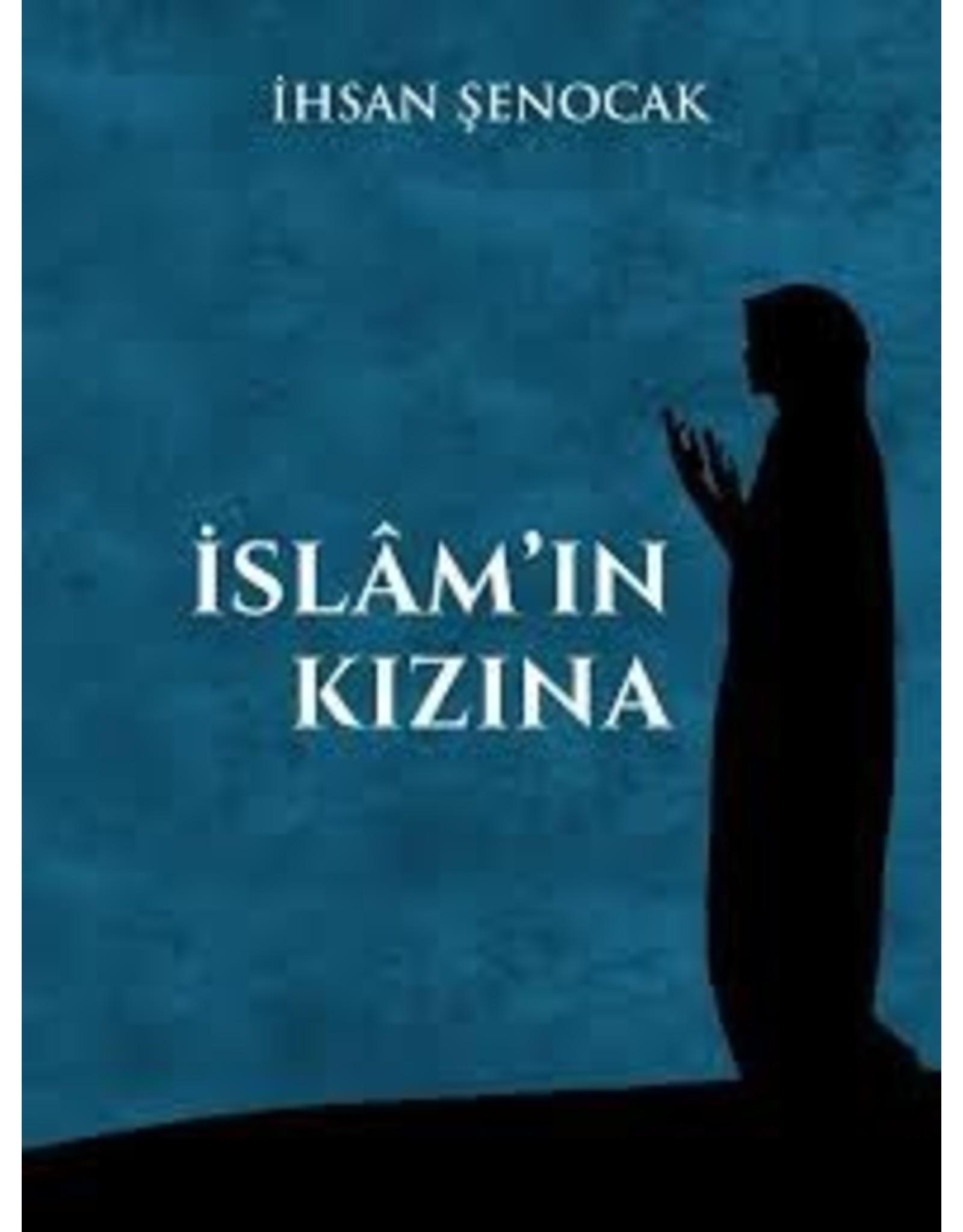 Ihsan Şenocak İslam'ın Kızına