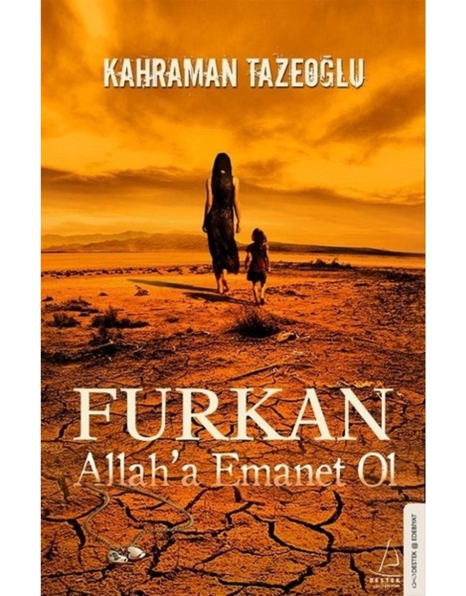 Kahraman Tazeoğlu Furkan Allah'a Emanet Ol