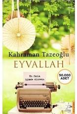 Kahraman Tazeoğlu Eyvallah - Araz'dan Kayra'ya Aşk Fısıltıları