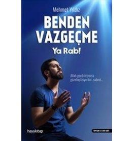 Mehmet Yıldız Benden Vazgeçme Ya Rab