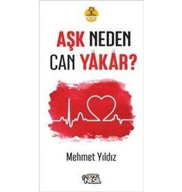 Mehmet Yıldız Aşk Neden Can Yakar?