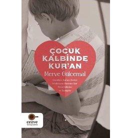 Merve Gülcemal Çocuk Kalbinde Kur'an